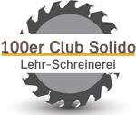 100er Club für Lehr-Schreinerei Solido